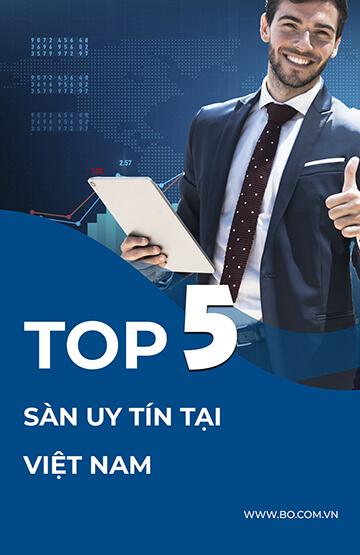 top 5 sàn uy tín tại việt nam