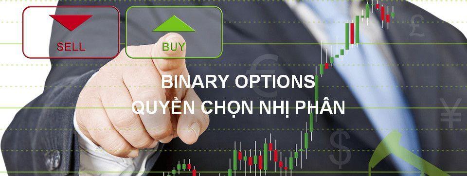 Quyền chọn nhị phân - Binary Option là gì