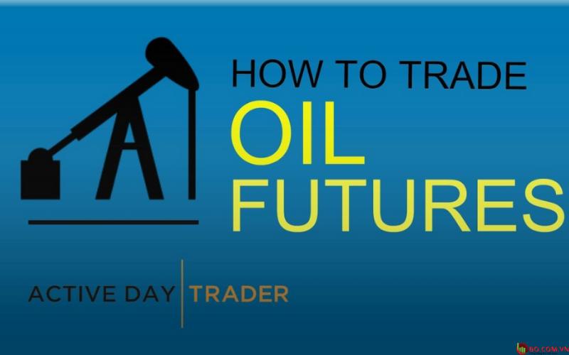 Hướng dẫn giao dịch dầu thô