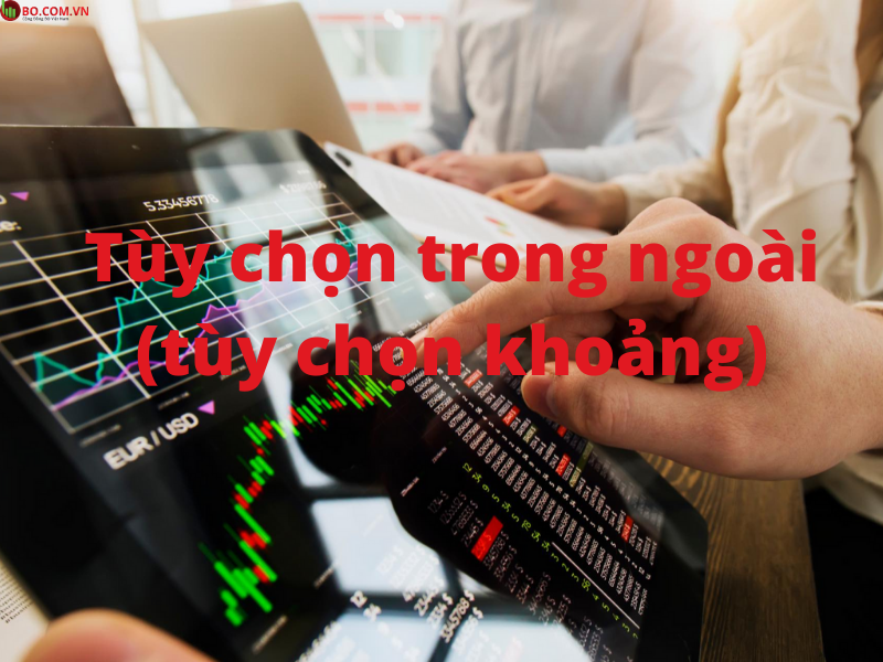 Tùy chọn trong ngoài trong Binary Option Trade