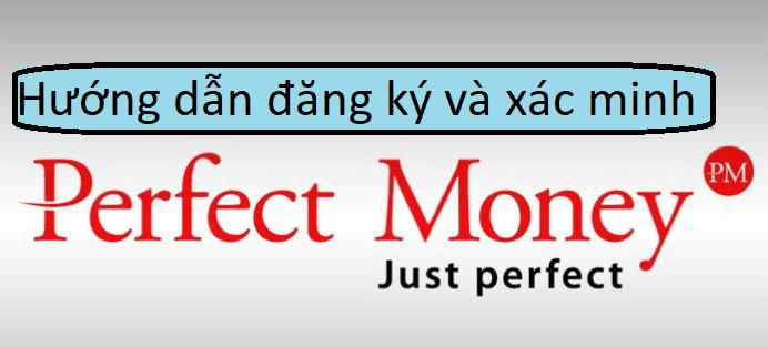 Xác minh tài khoản Perfect Money