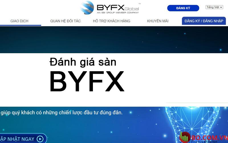 Đánh giá sàn BYFX cho nhà đầu tư mới