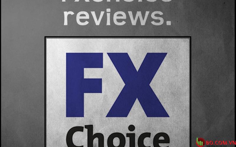Đánh giá sàn FX Choice mới nhất