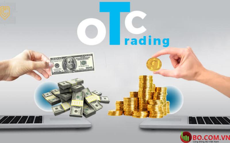 Đặc điểm của thị trường OTC