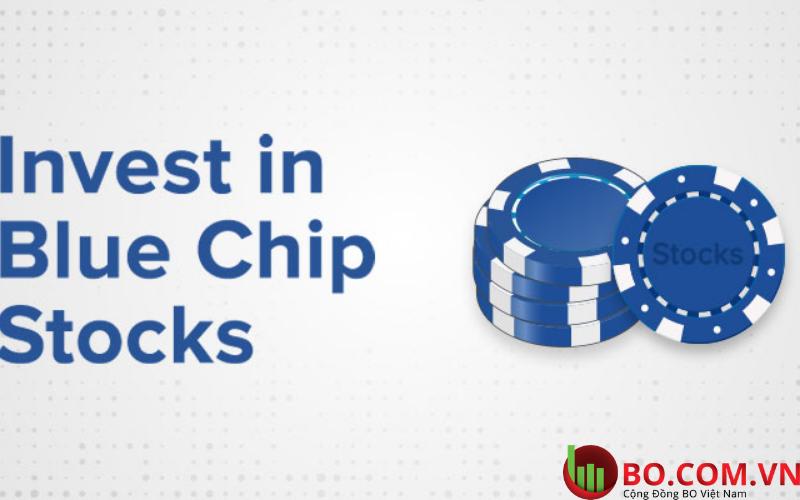 Đầu tư các blue chip có an toàn