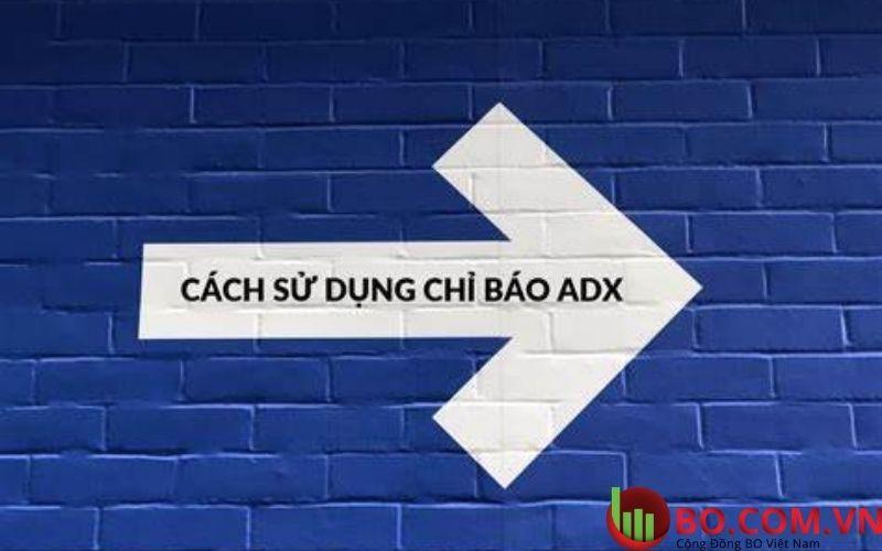 Một số cách sử dụng chỉ báo ADX