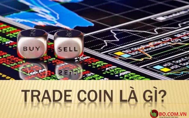 Trade coin là gì